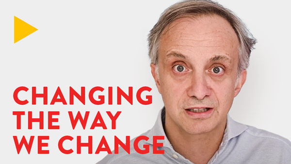 Changing the way we change